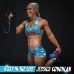 Day in the life Jessica Coughlan CrossFit Athlete